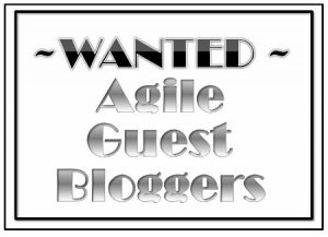 Wanted - Agile Scrum Guest Bloggers